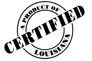 Certified - A Product of Louisiana